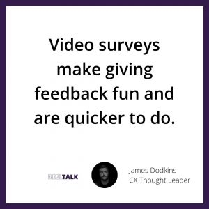 Video surveys make feedback fun