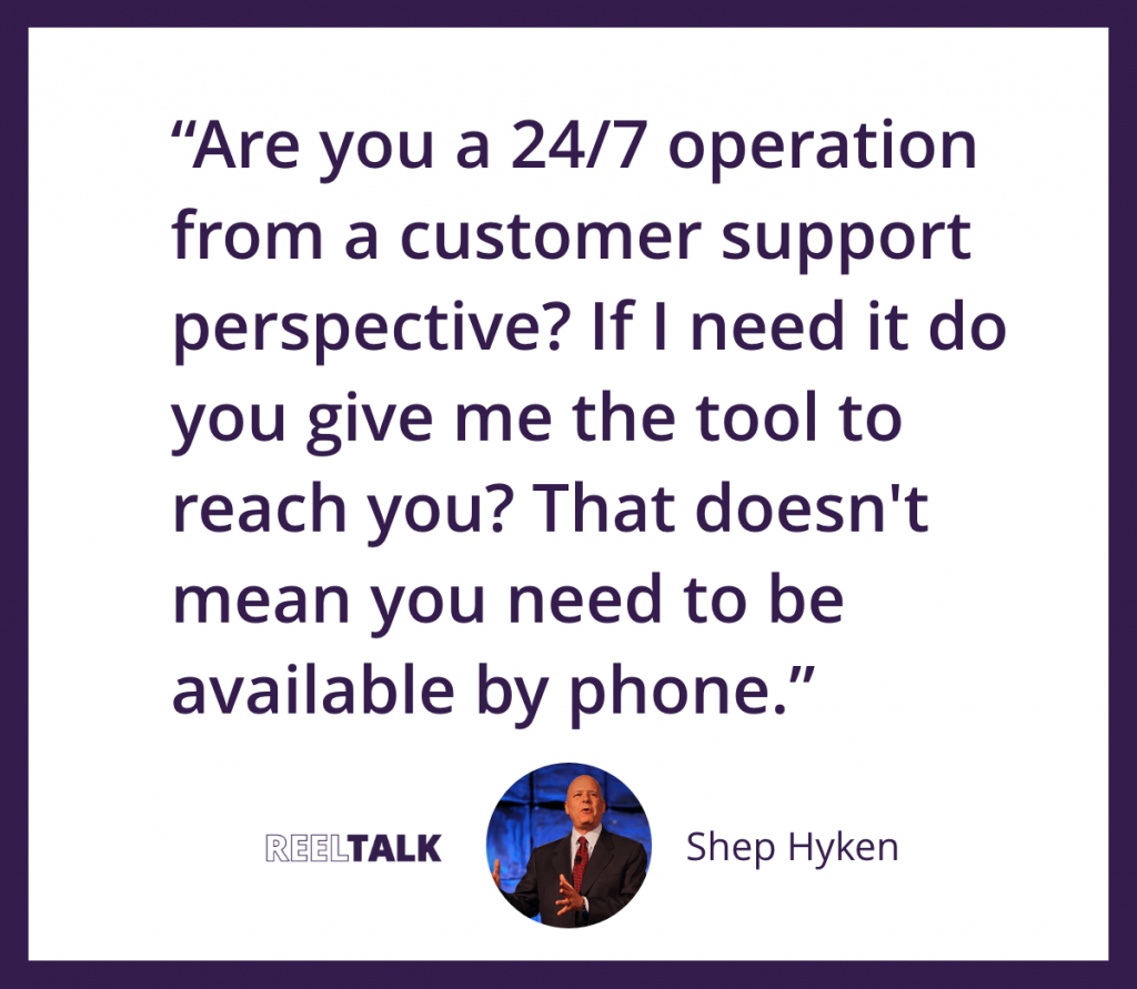 Being available for customers - Shep Hyken quote
